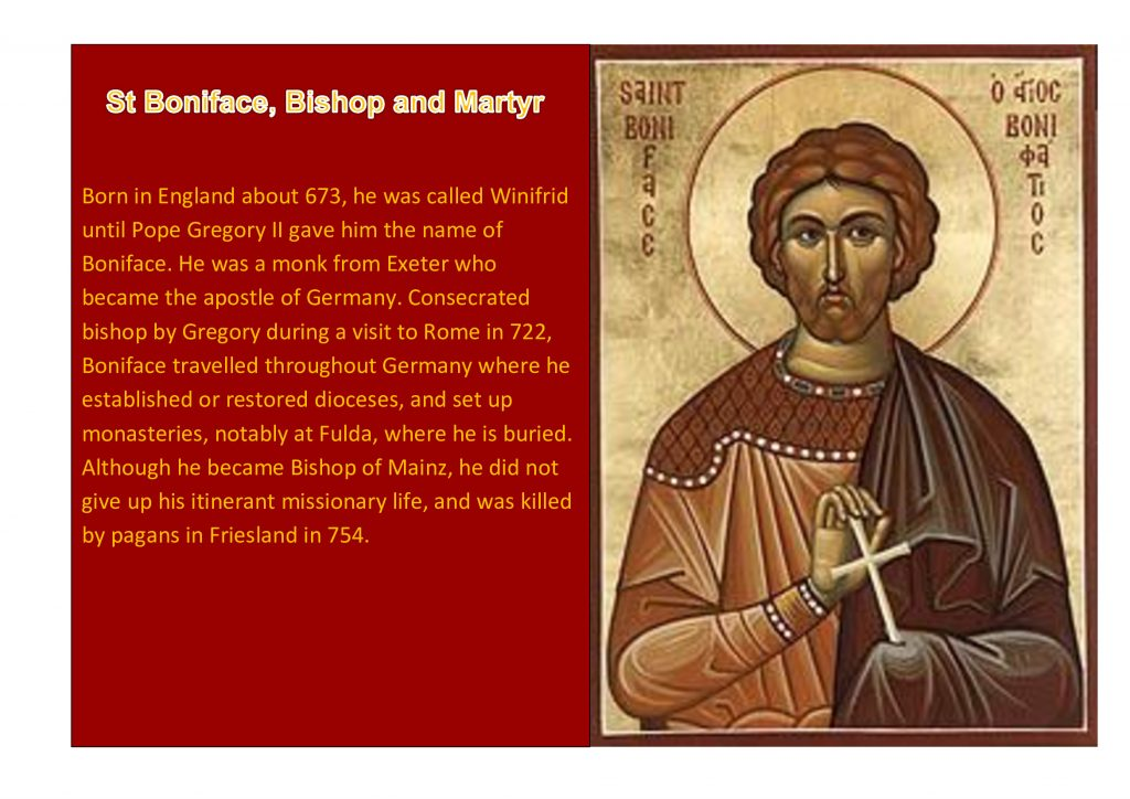 Saint Boniface Bishop and Martyr