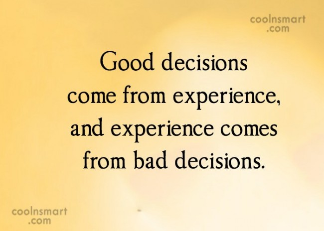 experience-comes-from-bad-decisions-650x464