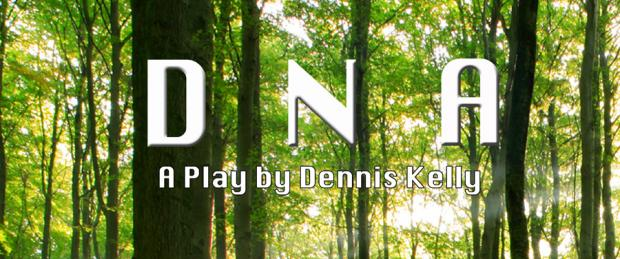 DNA – a play by Dennis Kelly