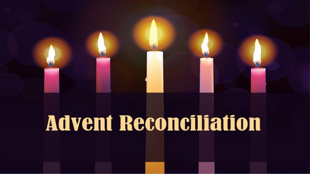Advent Reconciliation